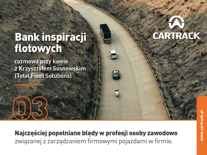 Cartrack plansze II cykl3 - Najczęściej popełniane błędy w profesji osoby zawodowo związanej z zarządzaniem firmowymi pojazdami w firmie.